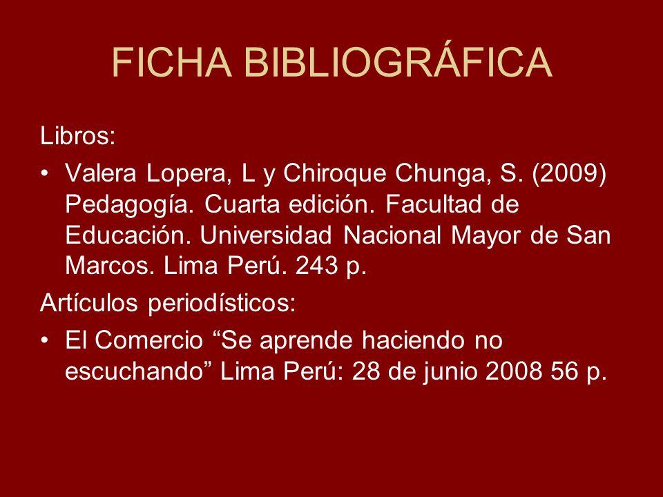 FICHA BIBLIOGRÁFICA Libros: