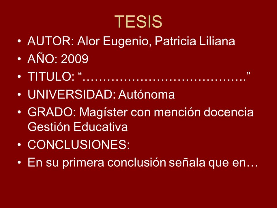 TESIS AUTOR: Alor Eugenio, Patricia Liliana AÑO: 2009