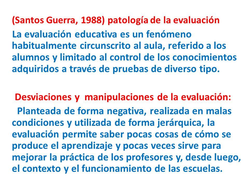 Desviaciones y manipulaciones de la evaluación: