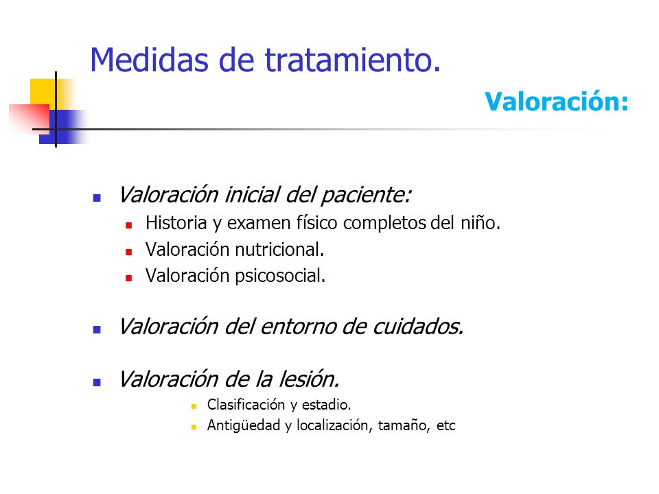 Medidas de tratamiento. Valoración: