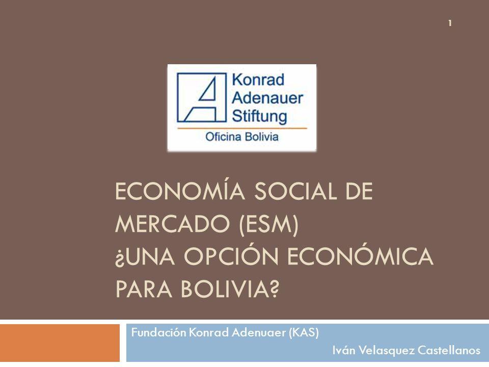 ECONOMÍA SOCIAL DE MERCADO (ESM) ¿UNA OPCIÓN ECONÓMICA PARA BOLIVIA
