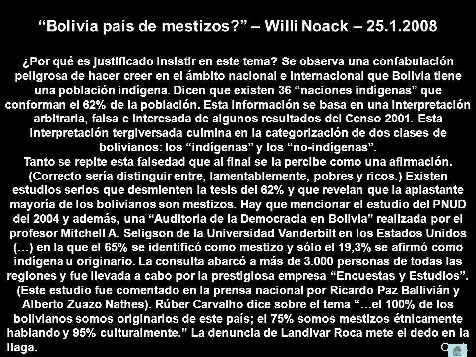 Bolivia país de mestizos – Willi Noack – 25.1.2008