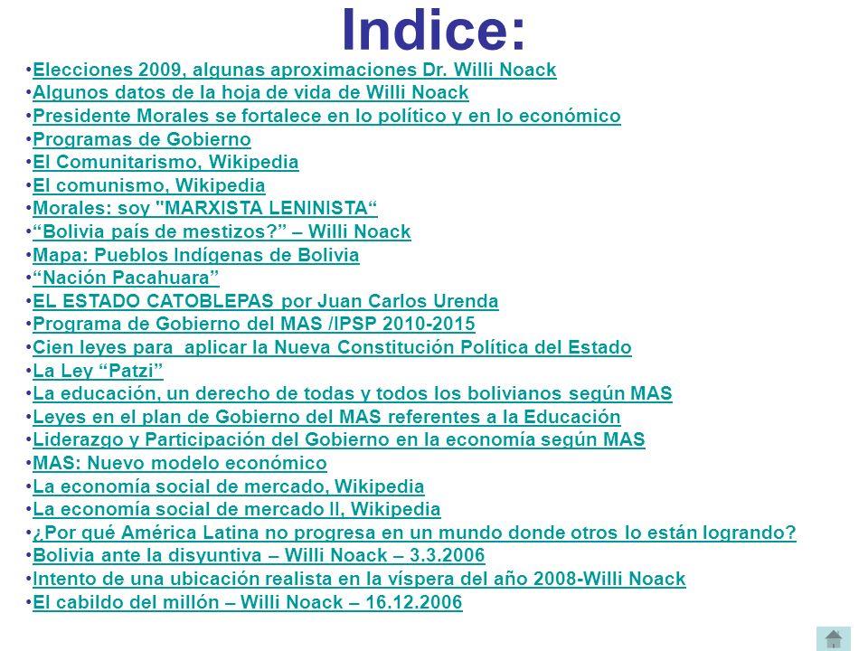 Indice: Elecciones 2009, algunas aproximaciones Dr. Willi Noack