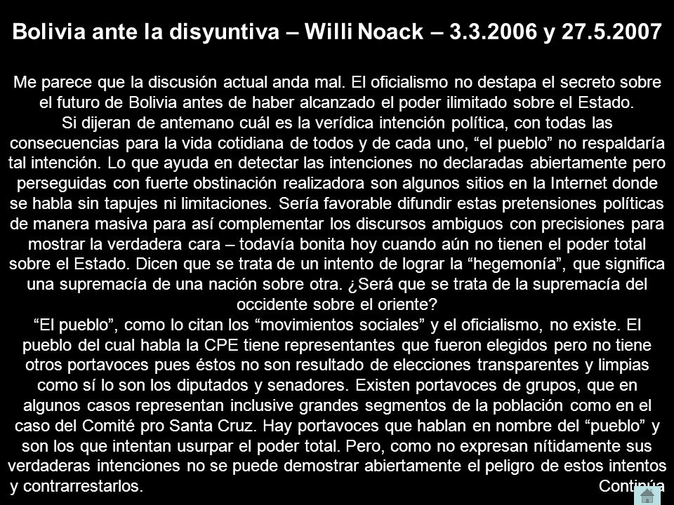 Bolivia ante la disyuntiva – Willi Noack – 3.3.2006 y 27.5.2007