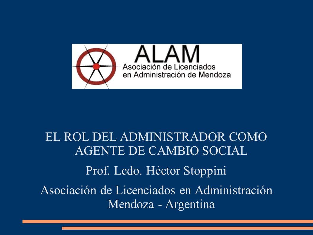 EL ROL DEL ADMINISTRADOR COMO AGENTE DE CAMBIO SOCIAL