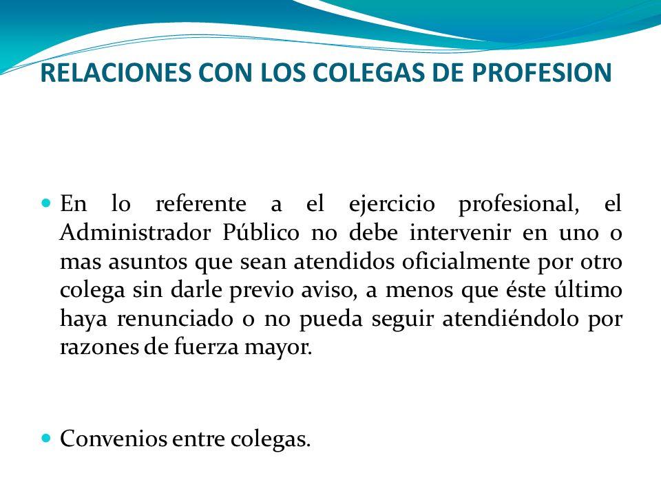 RELACIONES CON LOS COLEGAS DE PROFESION