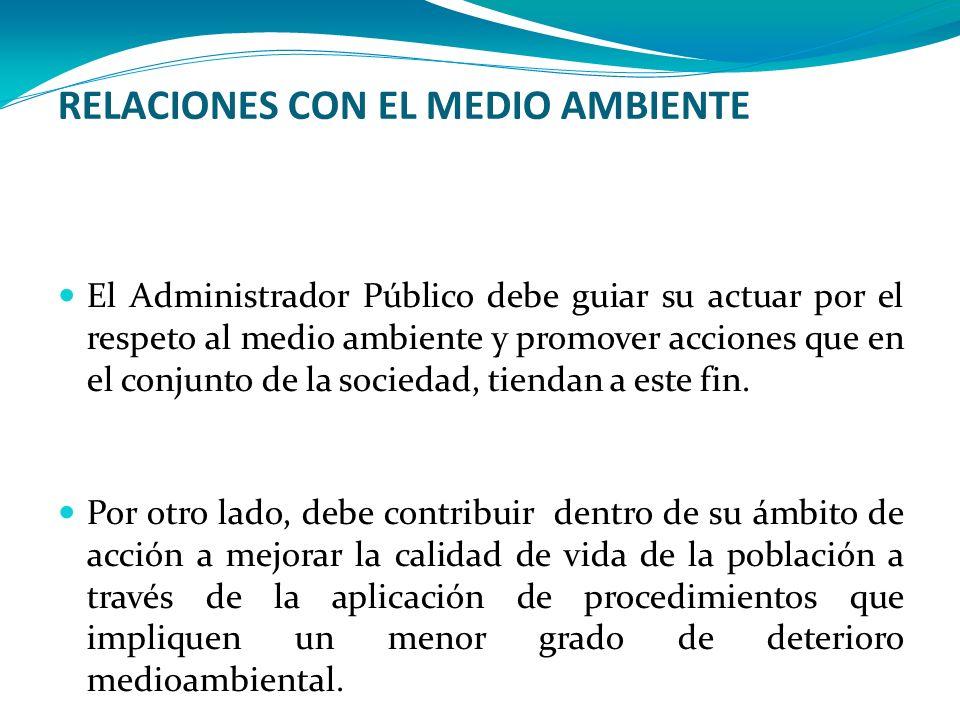 RELACIONES CON EL MEDIO AMBIENTE