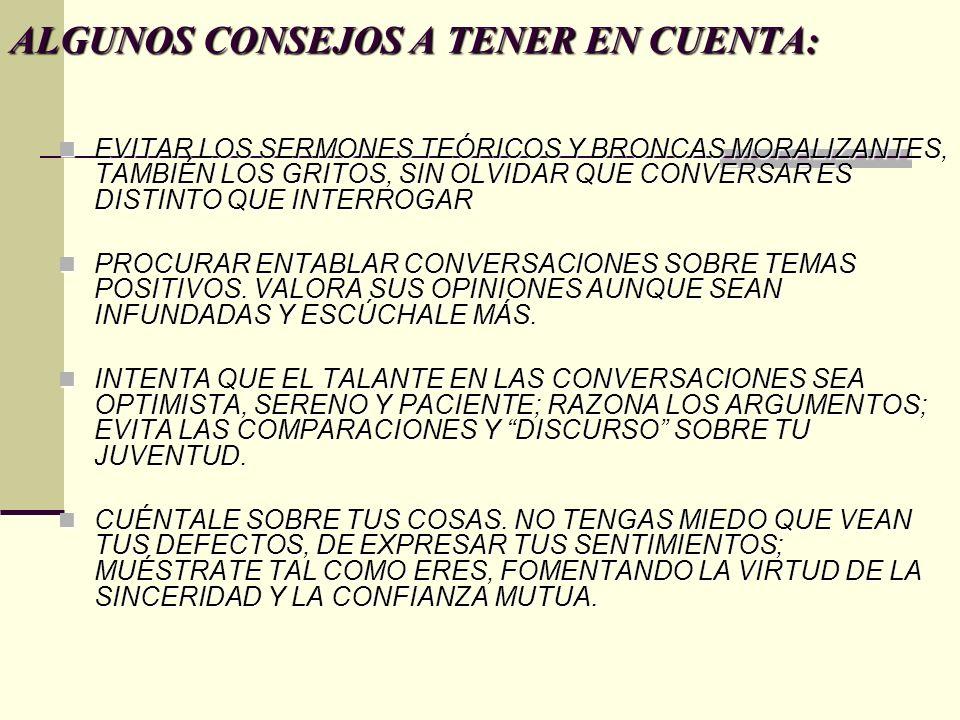 ALGUNOS CONSEJOS A TENER EN CUENTA: