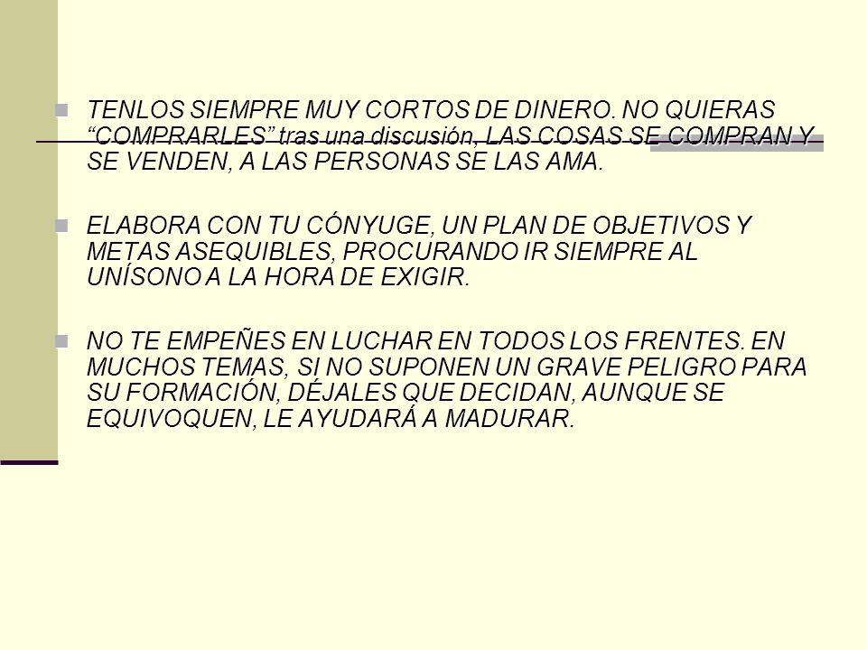 TENLOS SIEMPRE MUY CORTOS DE DINERO