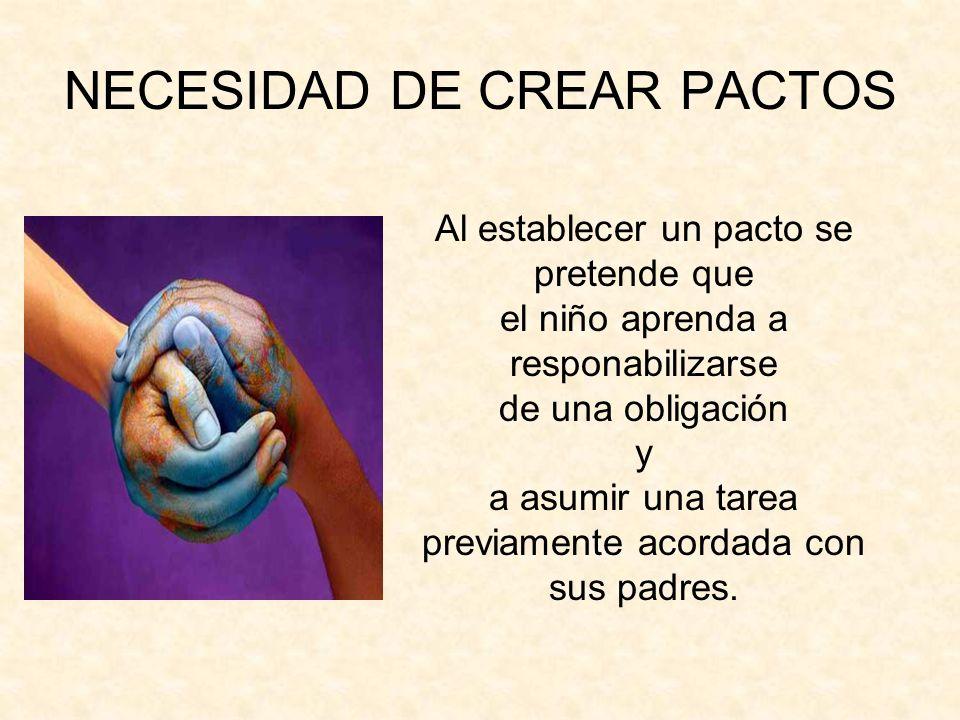 NECESIDAD DE CREAR PACTOS