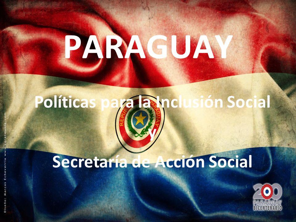 Políticas para la Inclusión Social Secretaría de Acción Social