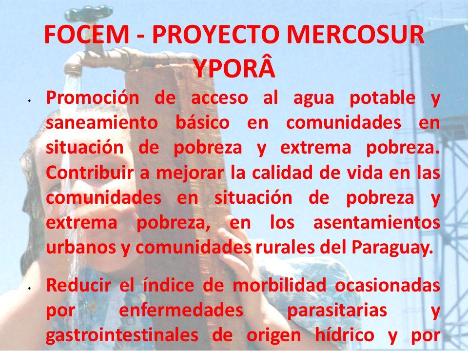 FOCEM - PROYECTO MERCOSUR YPORÂ
