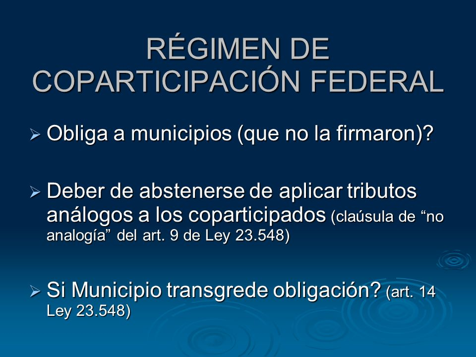RÉGIMEN DE COPARTICIPACIÓN FEDERAL