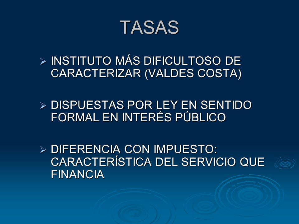TASAS INSTITUTO MÁS DIFICULTOSO DE CARACTERIZAR (VALDES COSTA)