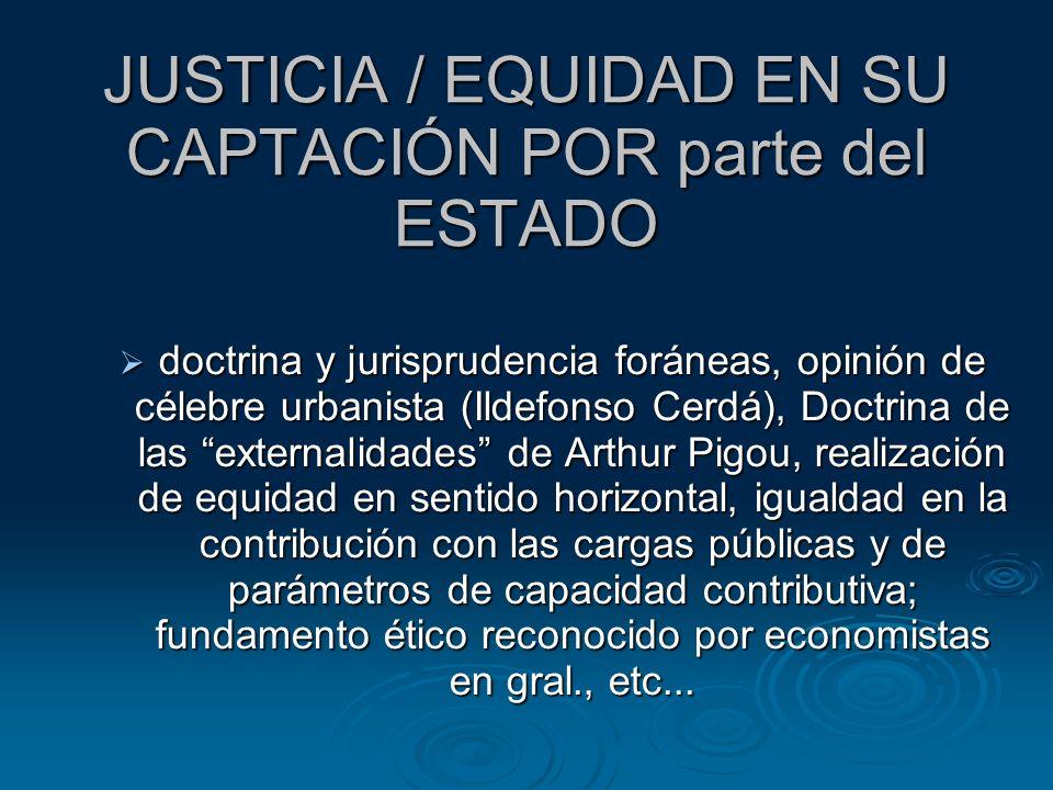 JUSTICIA / EQUIDAD EN SU CAPTACIÓN POR parte del ESTADO