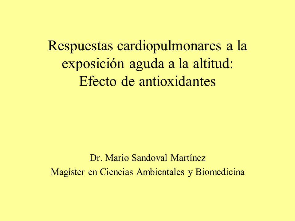 Respuestas cardiopulmonares a la exposición aguda a la altitud: Efecto de antioxidantes