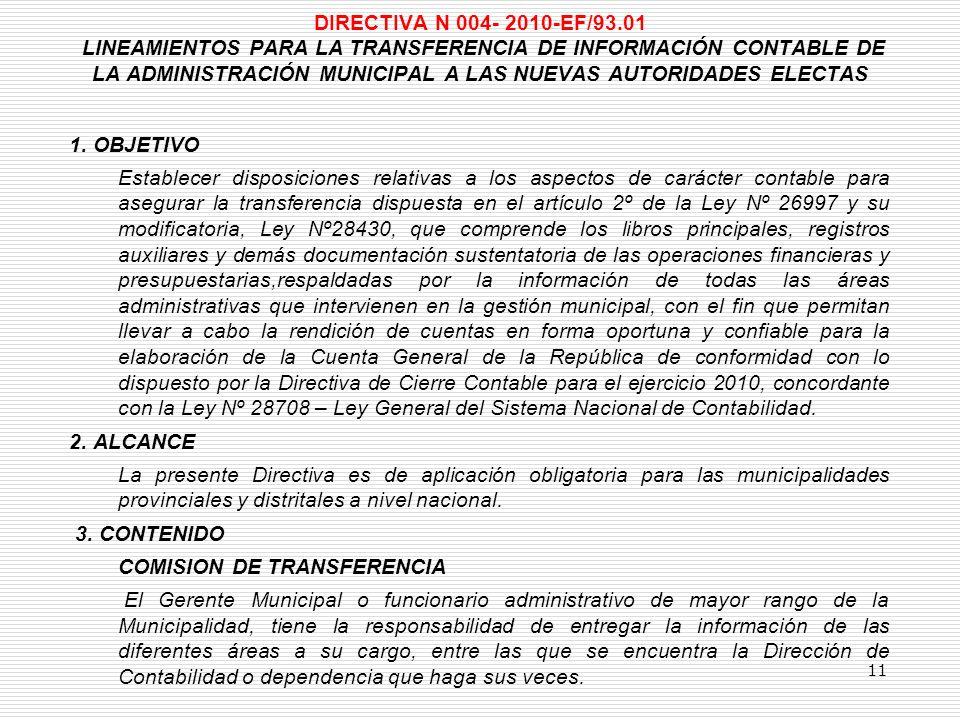 DIRECTIVA N 004- 2010-EF/93.01 LINEAMIENTOS PARA LA TRANSFERENCIA DE INFORMACIÓN CONTABLE DE LA ADMINISTRACIÓN MUNICIPAL A LAS NUEVAS AUTORIDADES ELECTAS