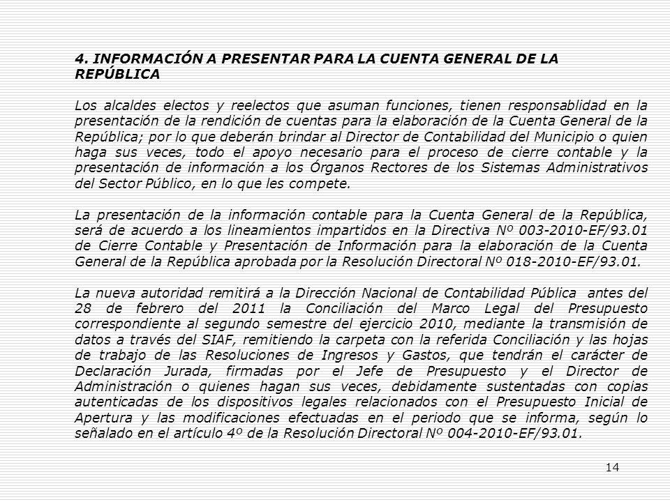 4. INFORMACIÓN A PRESENTAR PARA LA CUENTA GENERAL DE LA
