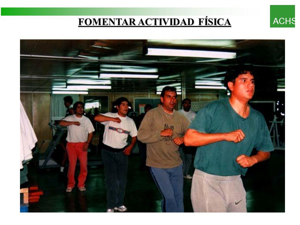 FOMENTAR ACTIVIDAD FÍSICA