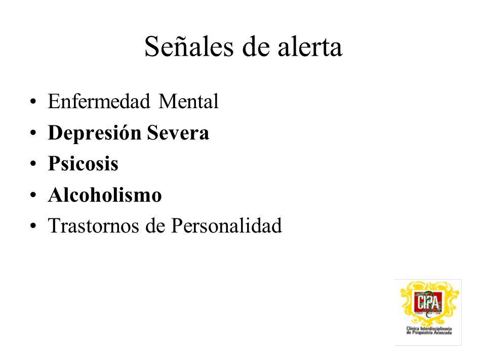 Señales de alerta Enfermedad Mental Depresión Severa Psicosis
