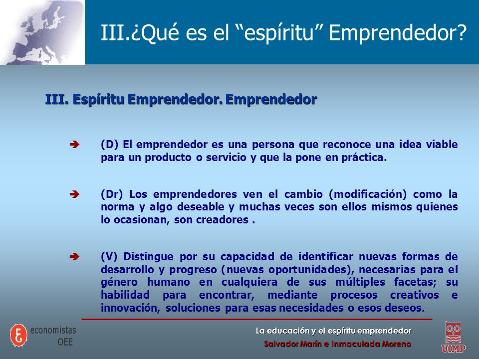 III.¿Qué es el espíritu Emprendedor