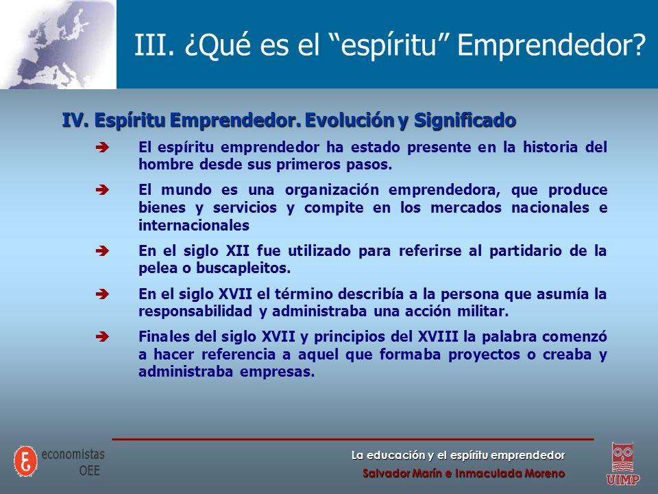 III. ¿Qué es el espíritu Emprendedor