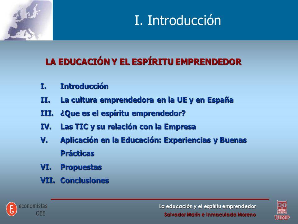 I. Introducción LA EDUCACIÓN Y EL ESPÍRITU EMPRENDEDOR Introducción