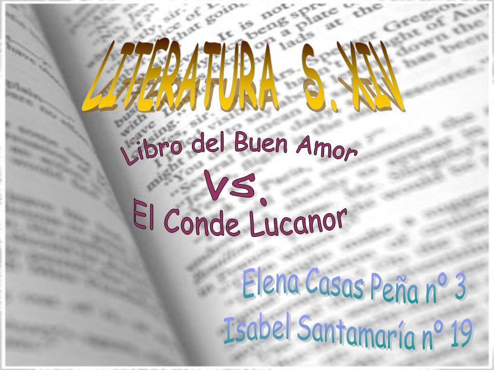 LITERATURA S. XIV Libro del Buen Amor vs. El Conde Lucanor