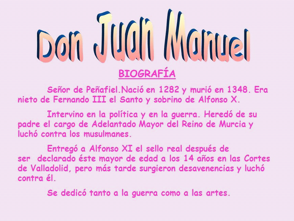 Don Juan Manuel BIOGRAFÍA