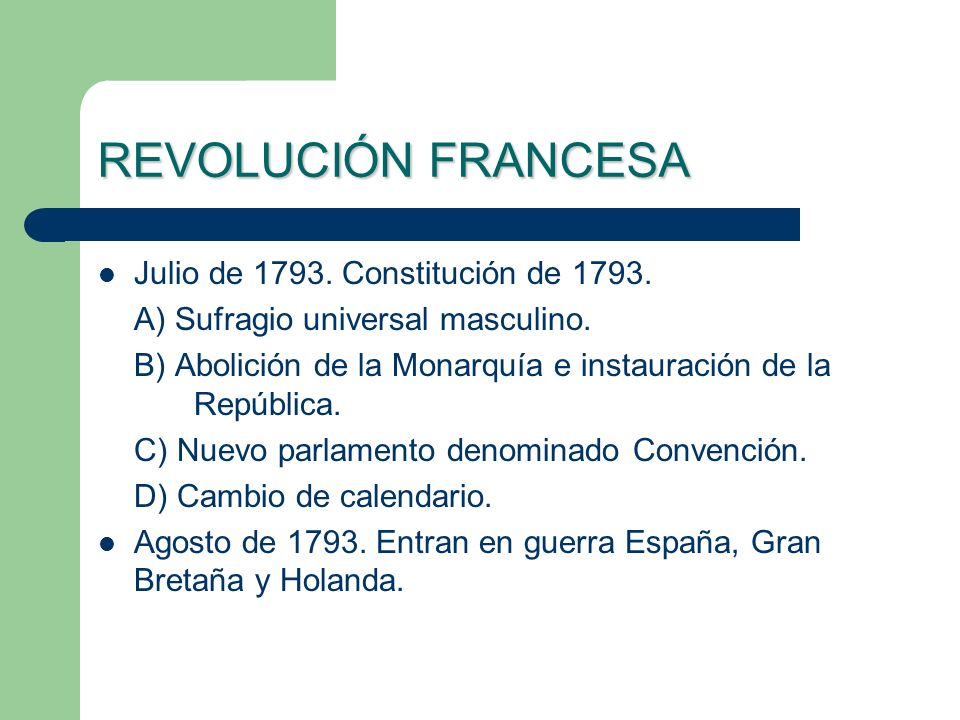 REVOLUCIÓN FRANCESA Julio de 1793. Constitución de 1793.