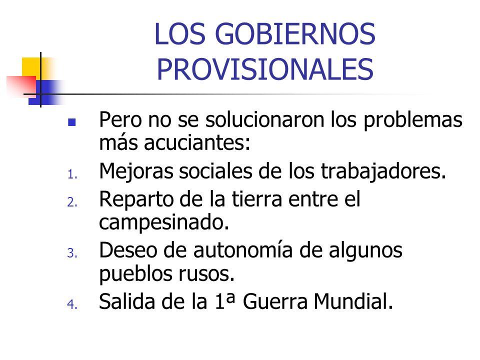 LOS GOBIERNOS PROVISIONALES