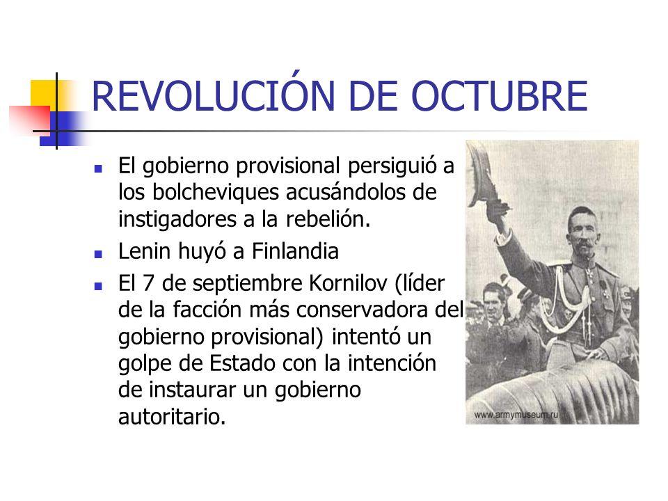 REVOLUCIÓN DE OCTUBREEl gobierno provisional persiguió a los bolcheviques acusándolos de instigadores a la rebelión.