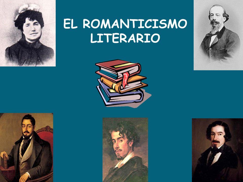 EL ROMANTICISMO LITERARIO