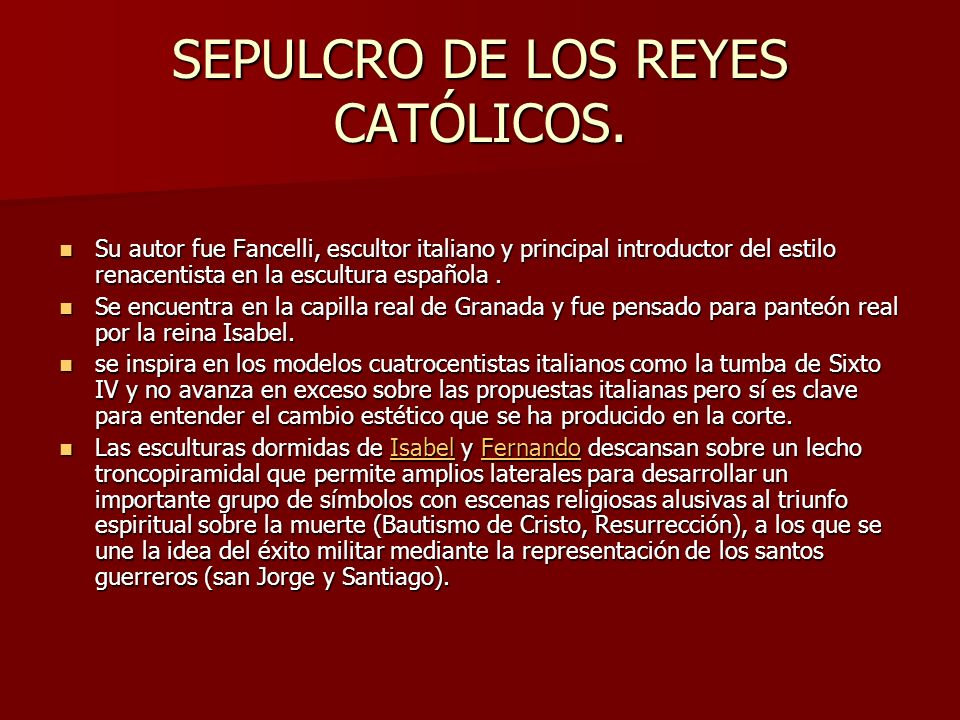 SEPULCRO DE LOS REYES CATÓLICOS.