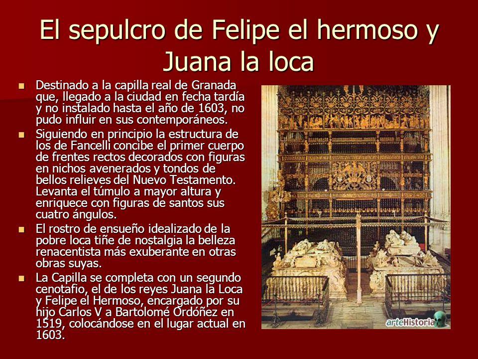 El sepulcro de Felipe el hermoso y Juana la loca