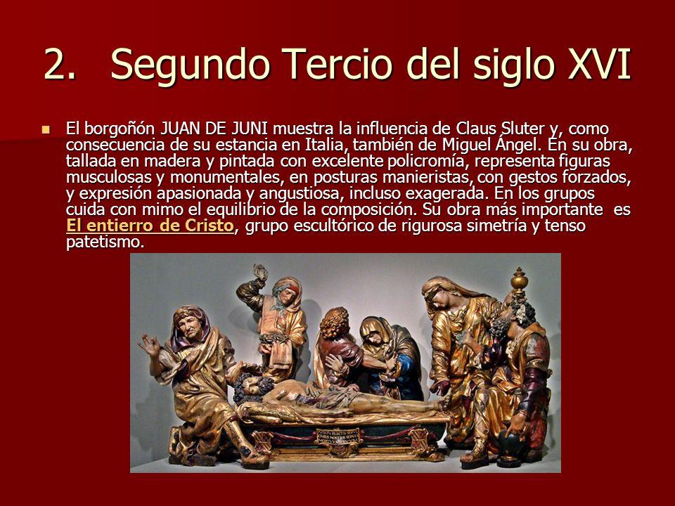 2. Segundo Tercio del siglo XVI