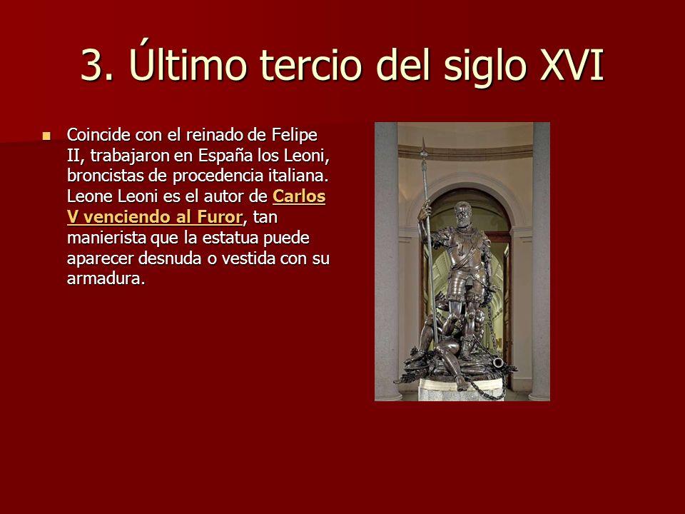 3. Último tercio del siglo XVI
