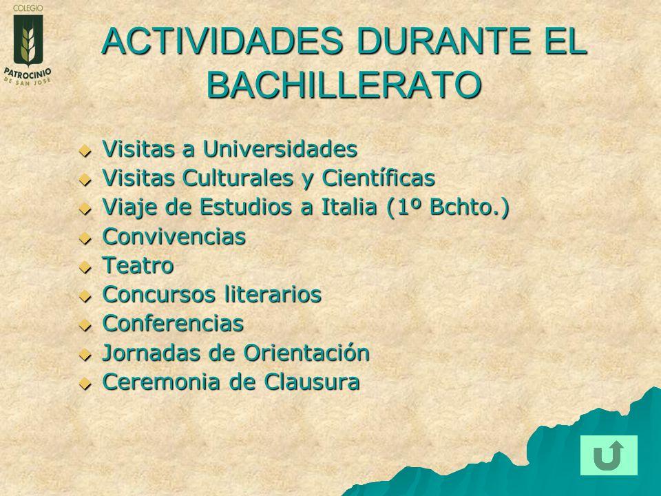 ACTIVIDADES DURANTE EL BACHILLERATO