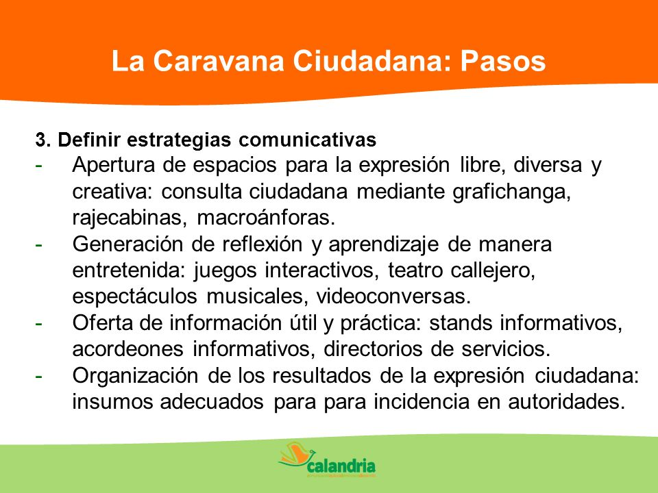 La Caravana Ciudadana: Pasos