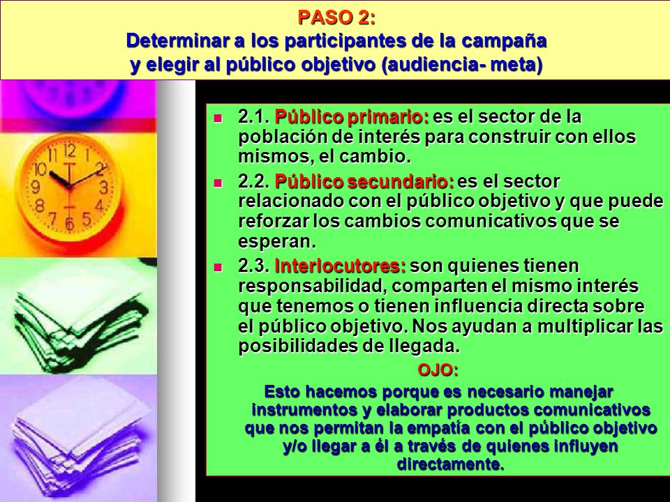PASO 2: Determinar a los participantes de la campaña y elegir al público objetivo (audiencia- meta)