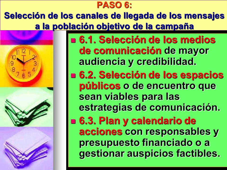 PASO 6: Selección de los canales de llegada de los mensajes a la población objetivo de la campaña