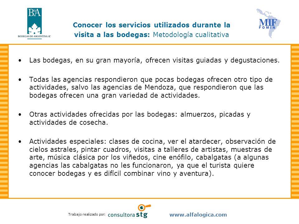 Conocer los servicios utilizados durante la visita a las bodegas: Metodología cualitativa