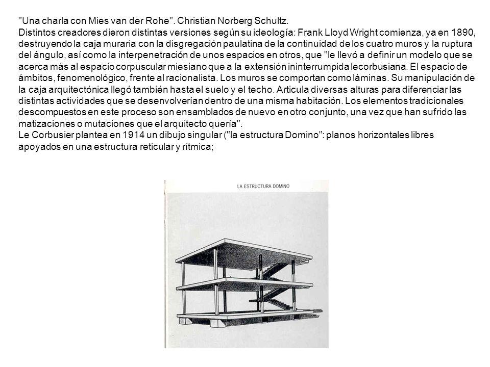 Una charla con Mies van der Rohe . Christian Norberg Schultz