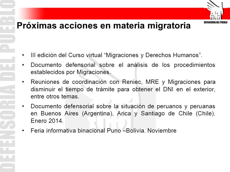 Próximas acciones en materia migratoria