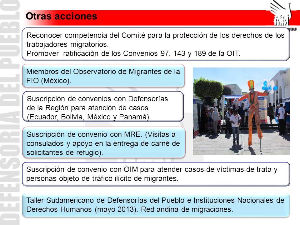 Otras acciones Reconocer competencia del Comité para la protección de los derechos de los trabajadores migratorios.