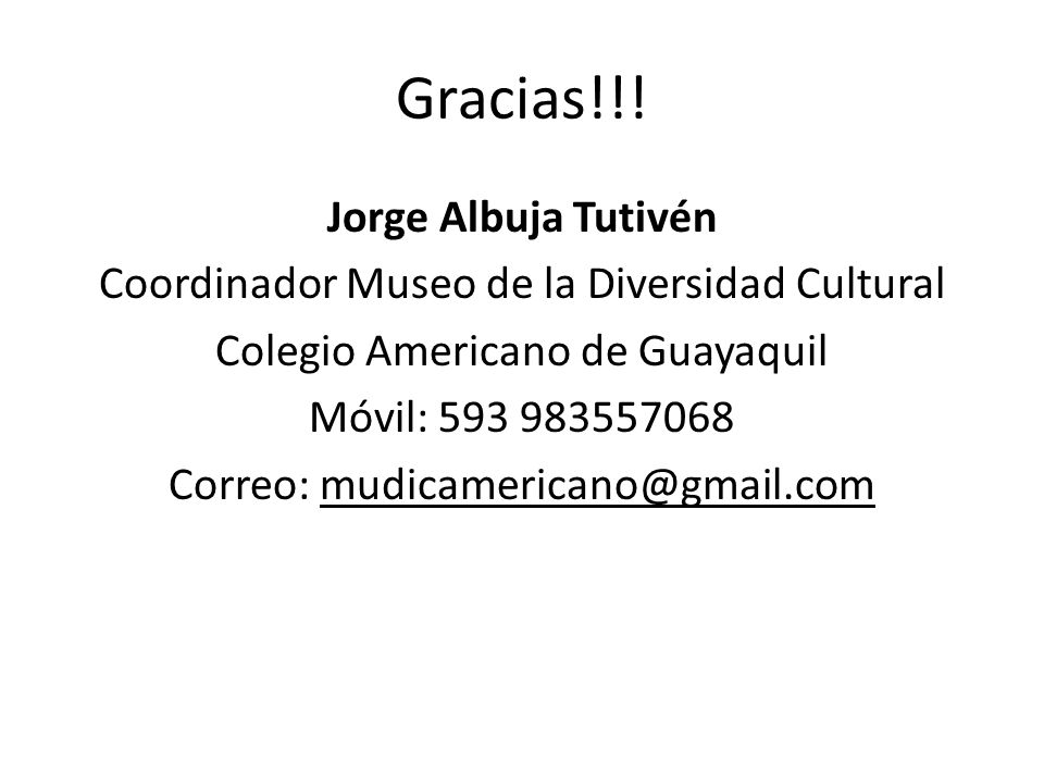 Gracias!!! Jorge Albuja Tutivén