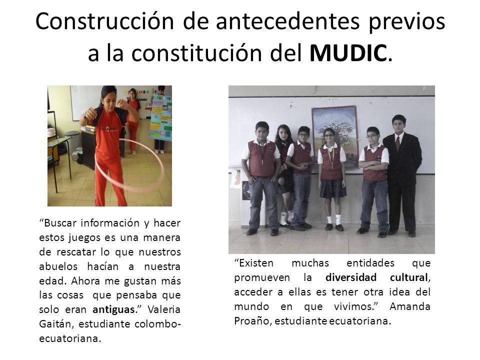 Construcción de antecedentes previos a la constitución del MUDIC.