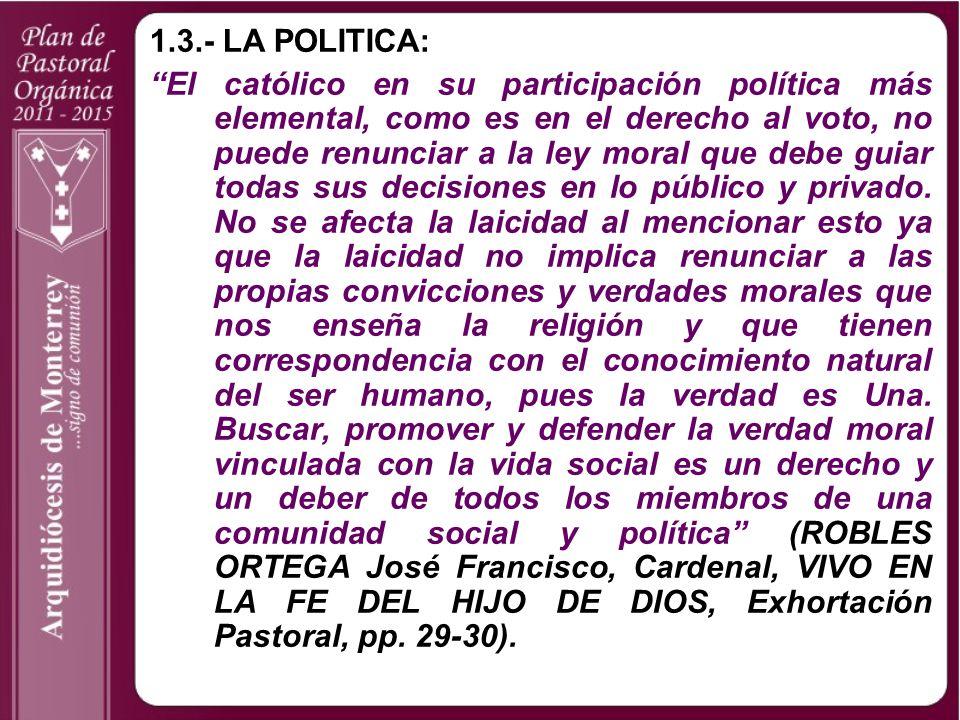 1.3.- LA POLITICA: