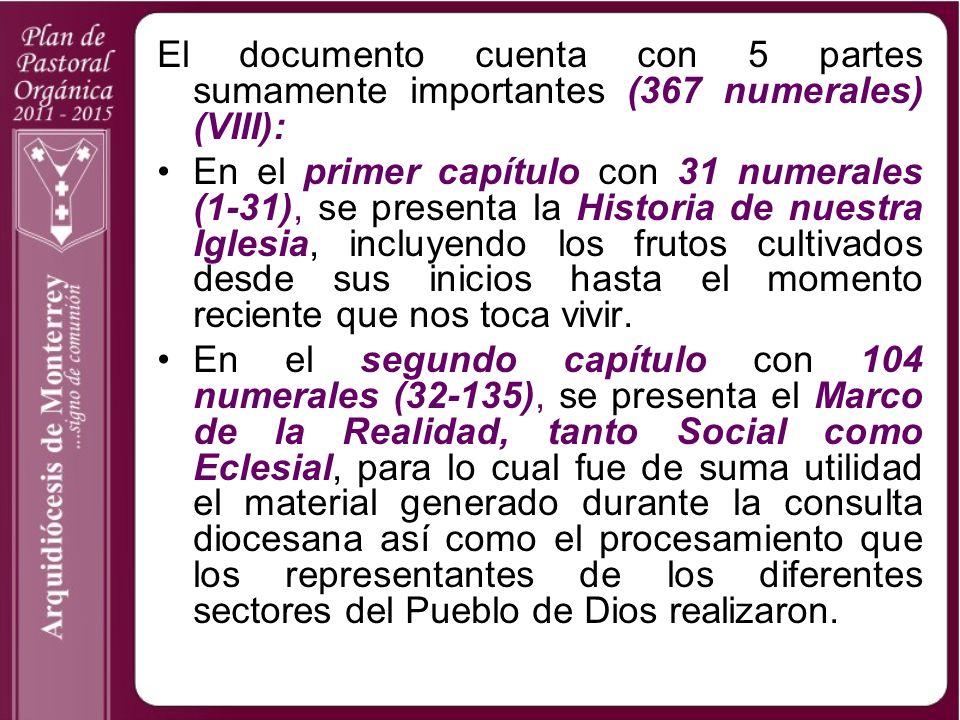 El documento cuenta con 5 partes sumamente importantes (367 numerales) (VIII):