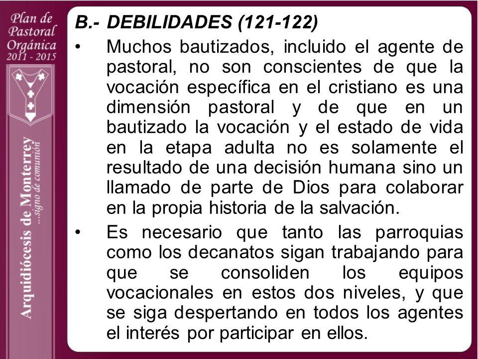 B.- DEBILIDADES (121-122)